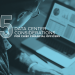 Making Cents – Five Data Center Considerations for CFOs
